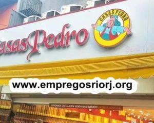 LOJAS CASAS PEDRO ESTÁ COM VAGAS DE EMPREGOS ABERTAS - R$ 1.118,99 - COM E SEM EXPERIÊNCIA - DIVERSAS AREAS - LOJA DE PRODUTOS NATURAIS - RIO DE JANEIRO
