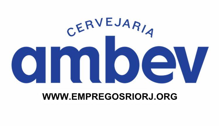 Cervejaria Ambev esta com vagas de empregos abertas – com ou sem experiência– Rio de janeiro