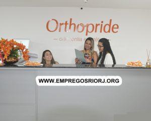 Clínica Odontológica Orthopride esta com vagas de empregos abertas - com e Sem experiência - Rio de janeiro
