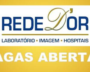 Rede D'or vagas para recepcionista, jovem aprendiz, maqueiro, tecnico de enfermagem - Rio de Janeiro