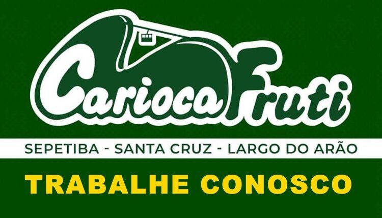 Carioca Fruti vagas paracaixa,operador de loja, fiscal - Rio de Janeiro